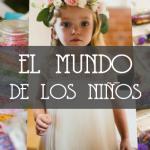 EL MUNDO DE LOS NIÑOS EN UNA BODA