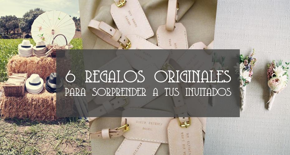 6 regalos originales para sorprender a tus invitados - Regalos para invitados boda originales ...
