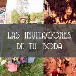 LAS INVITACIONES DE TU BODA